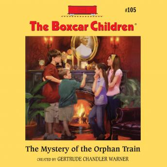 Mystery of the Orphan Train, Gertrude Chandler Warner