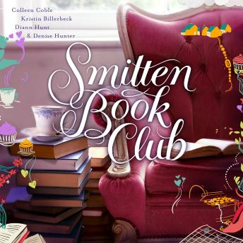 Download Smitten Book Club by Kristin Billerbeck, Colleen Coble, Diann Hunt, Denise Hunter