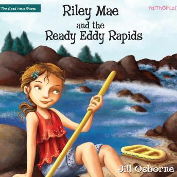 Download Riley Mae and the Ready Eddy Rapids by Jill Osborne