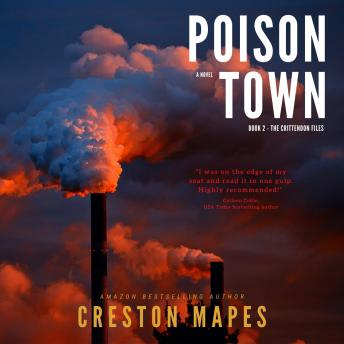 Poison Town: A Novel, Creston Mapes