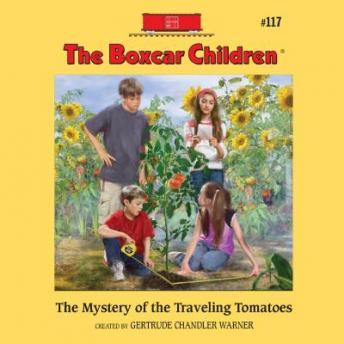 Mystery of the Traveling Tomatoes, Gertrude Warner