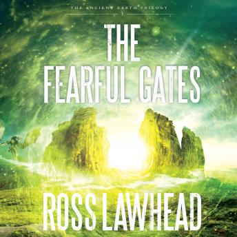 Fearful Gates, Ross Lawhead