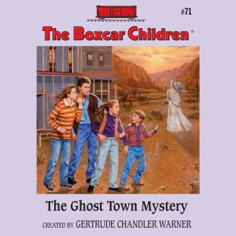 Ghost Town Mystery, Gertrude Chandler Warner