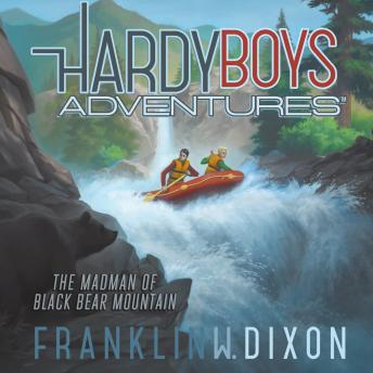 Madman of Black Bear Mountain, Franklin W. Dixon