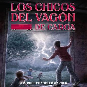 Los chicos del vagon de carga (Spanish Edition), Gertrude Chandler Warner