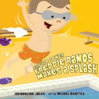 Freddie Ramos Makes a Splash, Jacqueline Jules