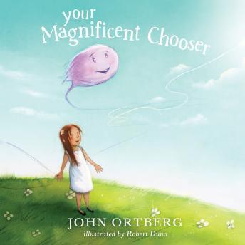 Your Magnificent Chooser: Teaching Kids to Make Godly Choices