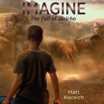 Imagine...The Fall of Jericho