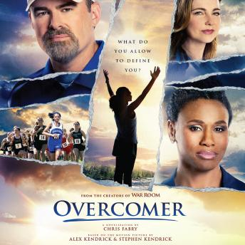 Download Overcomer by Chris Fabry, Alex Kendrick, Stephen Kendrick