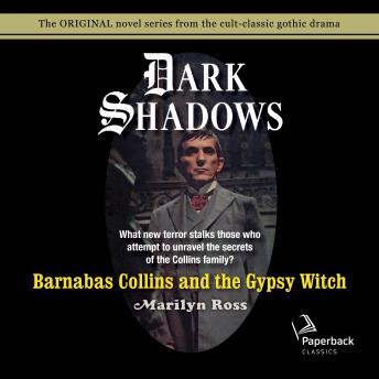 Barnabas Collins and the Gypsy Witch