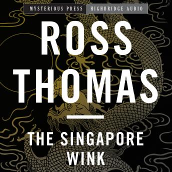 Singapore Wink, Ross Thomas