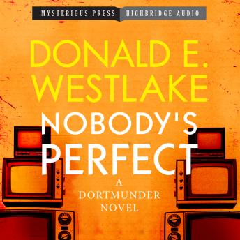 Nobody's Perfect: A Dortmunder Novel, Donald E. Westlake