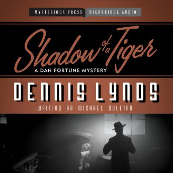 Shadow of a Tiger: A Dan Fortune Mystery, Dennis Lynds