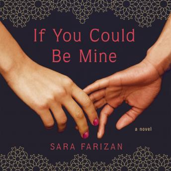 If You Could Be Mine, Sara Farizan
