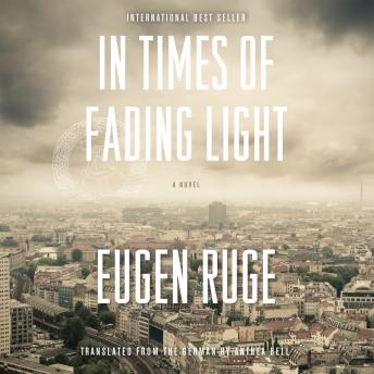 In Times of Fading Light, Eugen Ruge