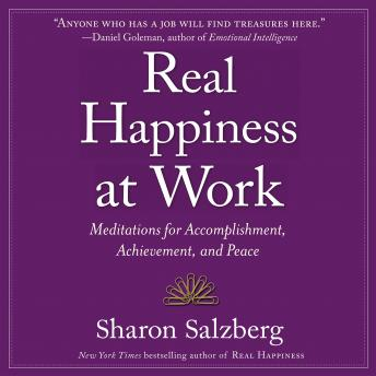 Real Happiness at Work: Meditations for Accomplishment, Achievement, and Peace details
