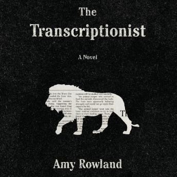 Transcriptionist, Amy Rowland