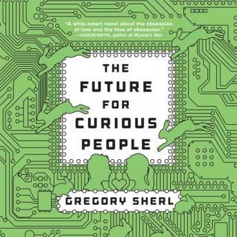 Future for Curious People, Gregory Sherl