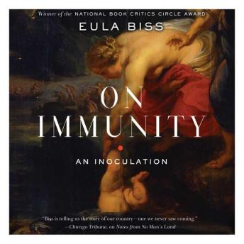 On Immunity: An Inoculation, Eula Biss
