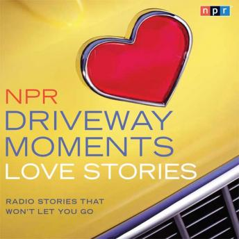 NPR Driveway Moments Love Stories sample.