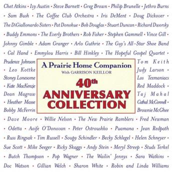 A Prairie Home Companion 40th Anniversary Collection