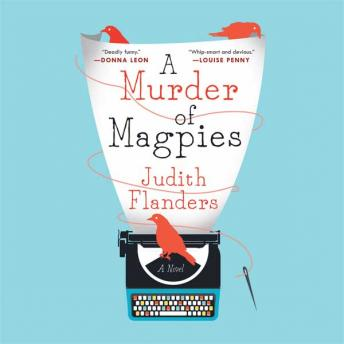 Murder of Magpies, Judith Flanders