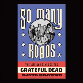 So Many Roads: The Life and Times of the Grateful Dead sample.