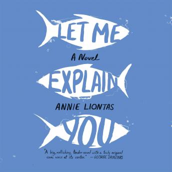 Let Me Explain You, Annie Liontas