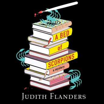 Bed of Scorpions, Judith Flanders