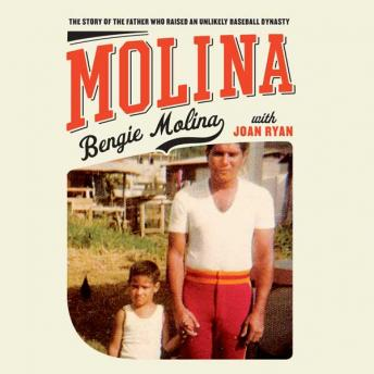 Molina: The Story of the Father Who Raised an Unlikely Baseball Dynasty, Bengie Molina