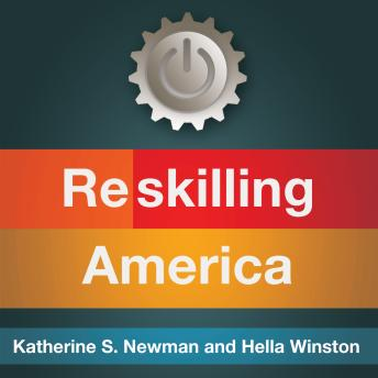Reskilling America: Learning to Labor in the 21st Century, Katherine S. Newman