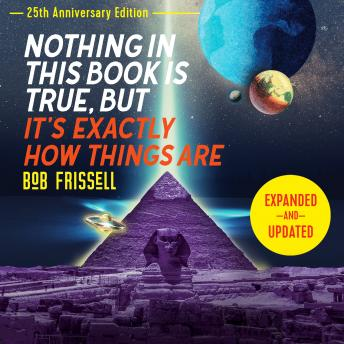 Nothing in This Book Is True, But It's Exactly How Things Are, 25th Anniversary Edition Audiobook Free Download Online