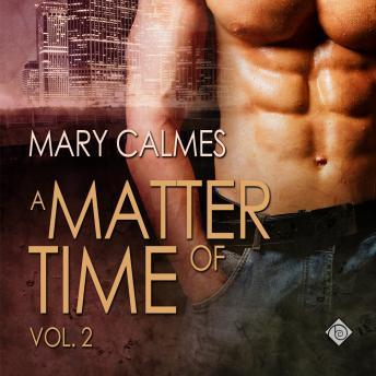 Download Matter of Time Vol. 2 by Mary Calmes