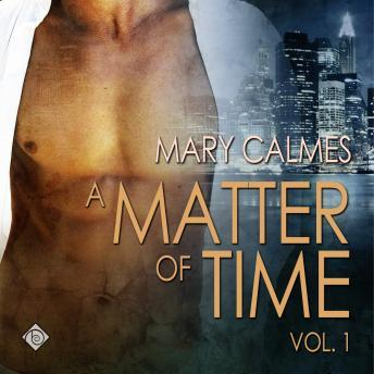 Download Matter of Time Vol. 1 by Mary Calmes