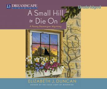 Small Hill to Die On, Elizabeth J. Duncan