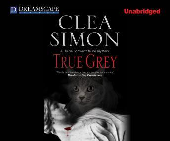 True Grey, Clea Simon