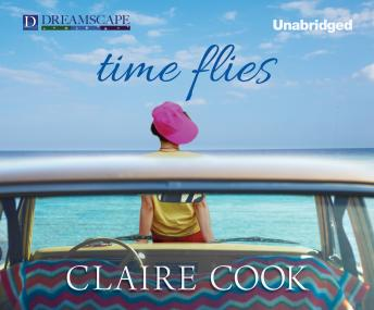 Time Flies, Claire Cook