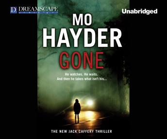 Gone: A Jack Caffery Thriller