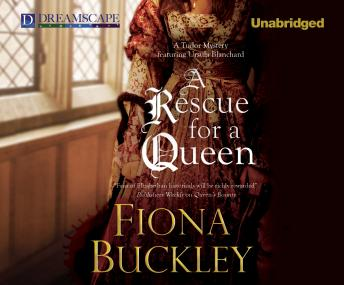 Rescue for a Queen, Fiona Buckley