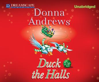 Duck the Halls: A Meg Langslow Mystery, Donna Andrews
