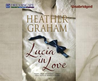Lucia in Love, Heather Graham