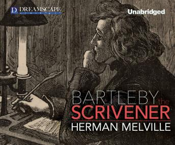 Bartleby, the Scrivener: A Story of Wall Street, Herman Melville