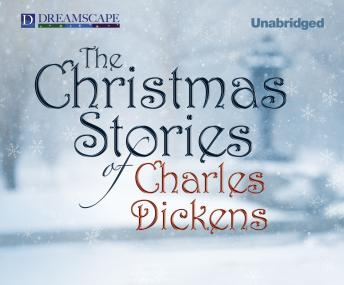 Christmas Stories of Charles Dickens, Charles Dickens