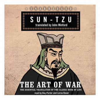 Art of War: The Essential Translation of the Classic Book of Life, Sun Tzu