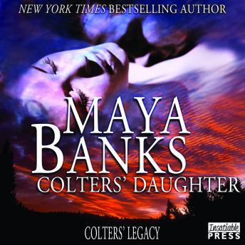 Download Colters' Daughter: Colter's Legacy, Book 3 by Maya Banks