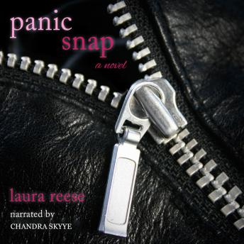 Panic Snap: A Novel, Laura Reese