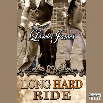 Long Hard Ride: Rough Riders, Book 1