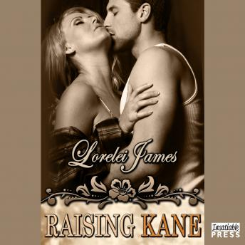 Raising Kane: Rough Riders, Book 9, Lorelei James