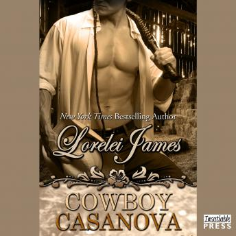 Cowboy Casanova: Rough Riders, Book 12