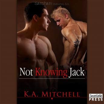 Not Knowing Jack, K.A. Mitchell